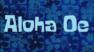 SpongeBob Production Music Aloha Oe