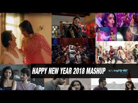 Happy New Year 2018 Mashup By DJ ALVEE   VDJ Mahe – Best Of 2017 Mashup – New Ye