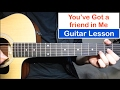 watch he video of You've Got a Friend In Me - Randy Newman | Guitar Lesson (Tutorial) How to play Chords