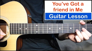 You've Got a Friend In Me by Randy Newman Guitar Lesson. Tutorial w...