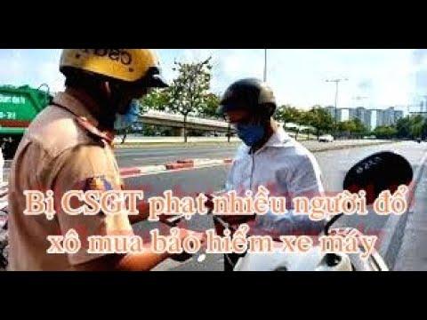 Đến lúc bị CSGT phạt nhiều người đổ xô mua bảo hiểm xe máy