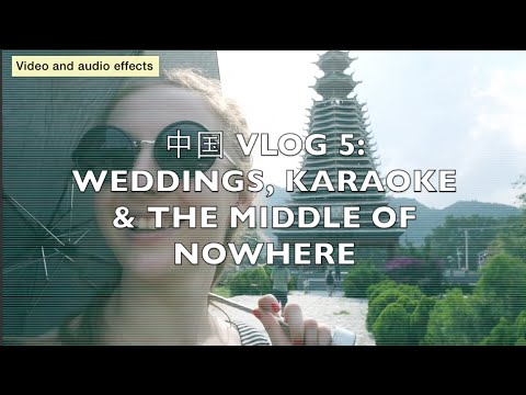 TRAVEL VLOG   中国 VLOG 5   Weddings, karaoke and whatever else in Guizhou
