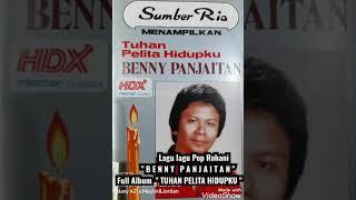 """Download Lagu Pop Rohani  ( BENNY PANJAITAN )         Full Album """" TUHAN PELITA HIDUPKU"""""""