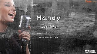 Mandy - Westlife (Instrumental & Lyrics)