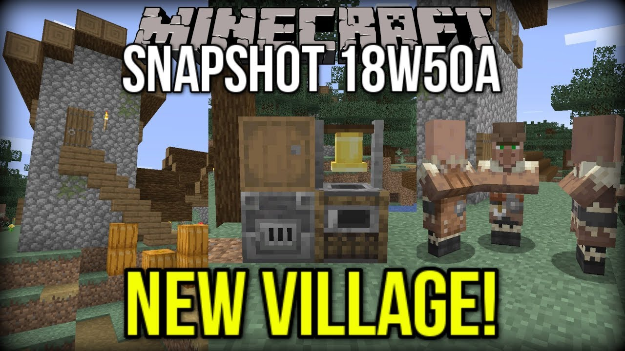 Minecraft 1 14 Snapshot 18w50a New Village Block Functions More