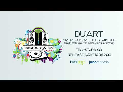 Du'Art - Give Me Groove (DJ Brutec Remix) TECHSTURB093