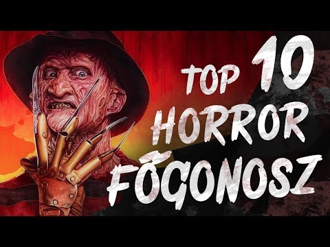 Top 10 Horror FŐGONOSZ
