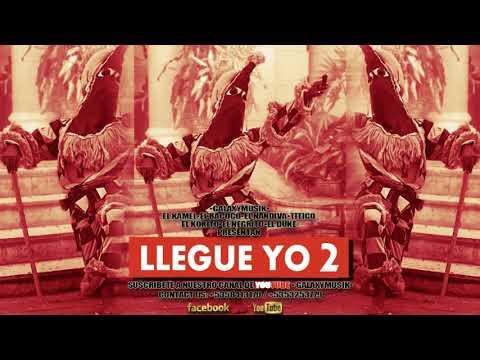LLegue Yo 2_ El Kamel X El Bacoco X El Negrito X El Kokito X Titico X El Nandiva  El Duke Audio Ofic