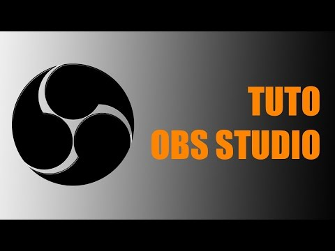 Tuto comment configurer OBS Studio / Comment live sur Twitch ou Youtube