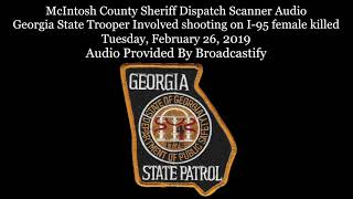 Gambar cover McIntosh County Dispatch Scanner Audio GSP Involved shooting on I-95 female killed