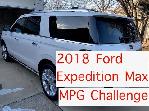 2018-ford-expedition-fuel-economy-challenge-engine-broken-in