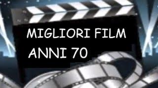 Lista migliori film anni 70