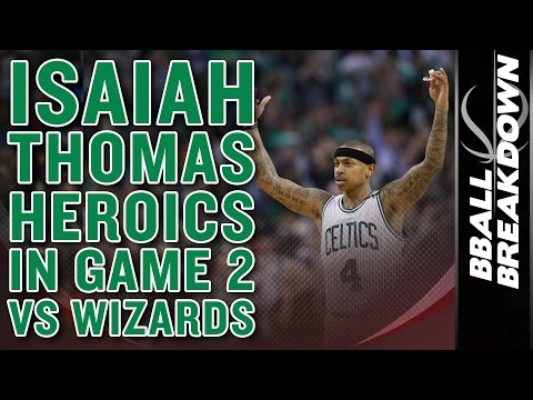 Isaiah Thomas HEROICS In Game 2: 53 POINTS v The Wizards