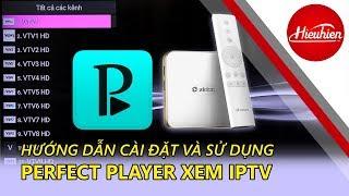 [Hieuhien.vn] Hướng dẫn cài đặt Perfect Player IPTV   xem TV chuyển kênh bằng remote