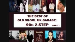 The Best of Old Skool UK Garage: 90