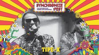 Tipe-X LIVE @ Synchronize Fest 2019