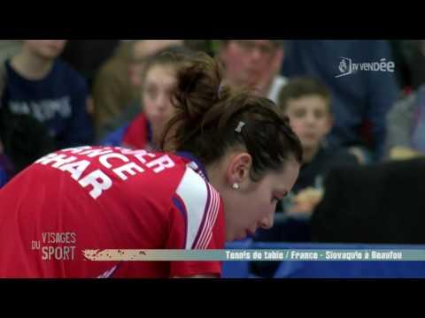 Visages du sport : Tennis de table France - Slovaquie