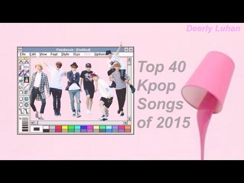 Top 40 Kpop Songs of 2015 So Far (Biased list)