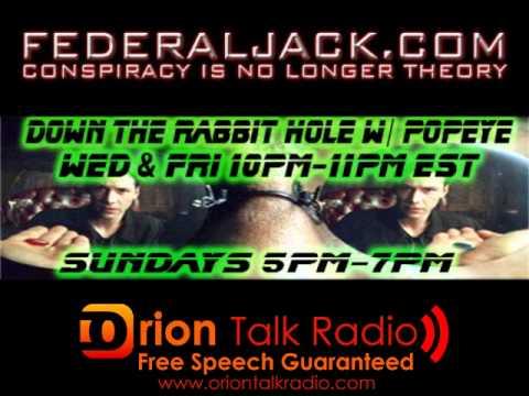 Down The Rabbit Hole w/ Popeye (07-13-2011) - News, Fletcher Prouty & JFK