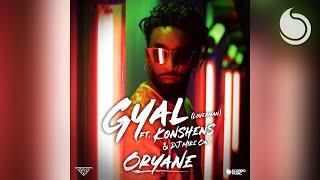 Oryane Ft. Konshens & DJ Mike One - Gyal (Loverman) [Official Audio]