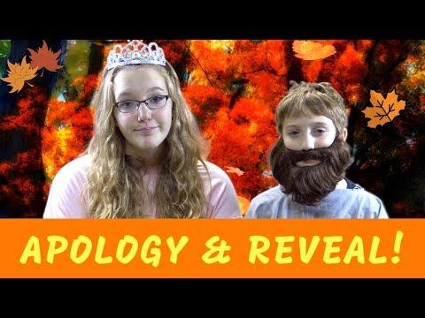 Apology & Reveal!