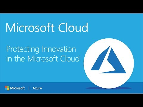 Microsoft Azure IP Advantage: Protecting Innovation in the Microsoft Cloud