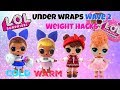 LOL Surprise Under Wraps Wave 2 Unboxing and Weight Hacks Sis Cheer Babe in the Woods Goodie