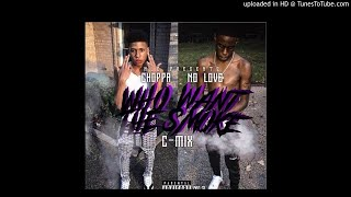 "NLE CHOPPA & YNR NO LOVE ""Who Want the Smoke Cmix"""
