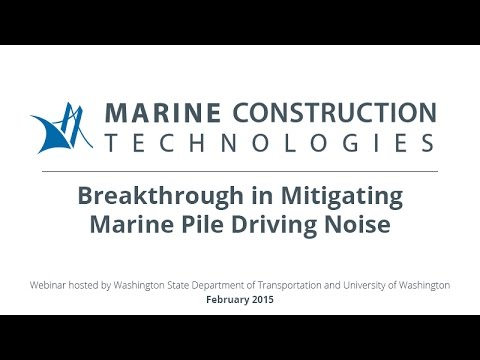 Breakthrough in Mitigating Marine Pile Driving Noise: Webcast Presentations