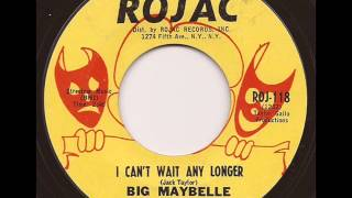 BIG MAYBELLE - I CAN