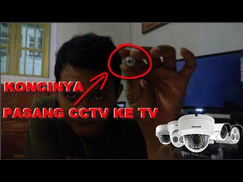 Cara Mudah Memasang CCTV ke TV FULL HD