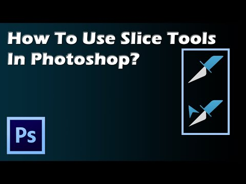 how to use slice tool in photoshop?
