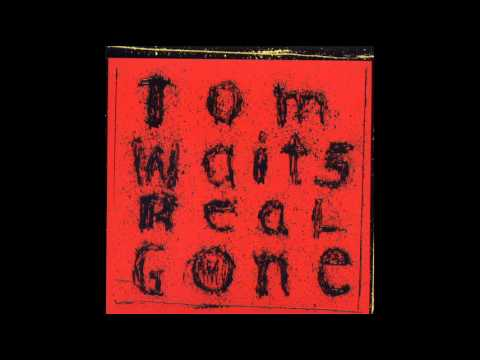 Tom Waits - Don't Go Into That Barn