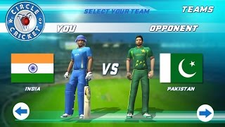 Circle Of Cricket - India Vs Pakistan Match (Batting) Android Gameplay [HD]