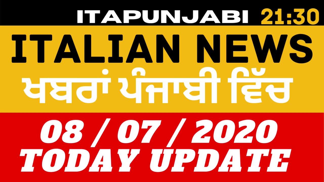 08/07 ITALIAN NEWS IN PUNJABI[ Translated by Kulvir Singh ]