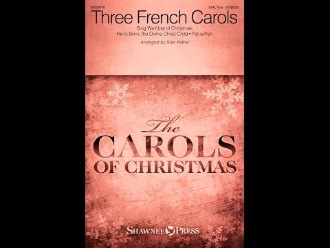 THREE FRENCH CAROLS (SAB) - arr. Stan Pethel