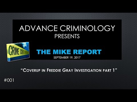 Coverup in Freddie Gray Investigation Part 1.