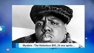 MMB |Les NEWS: Mystère, the notorious BIG 23 ans après.