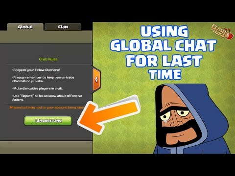 USING GLOBAL CHAT FOR LAST TIME | CLASH OF CLANS |