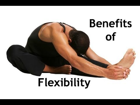 Benefits of Flexibility Ep58 (How to become more flexible)