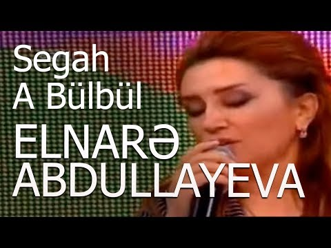 Elnarə  Abdullayeva - Segah A Bülbül - Sevimli mahnı  20.06.2016