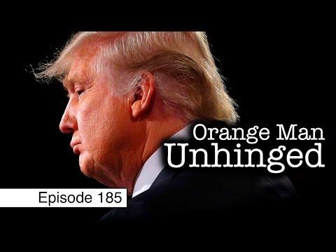 Trump & Tragedy   Episode 185 (March 22, 2019)