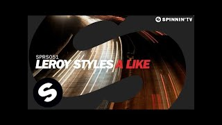 Leroy Styles - A Like (Original Mix)