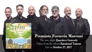 PREMIATA FORNERIA MARCONI – Quartiere Generale (Album Track)