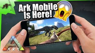 Ark Survival Evolved Mobile Is Here!| Start Downloading Now| Ark IOS/Android LIVE! Worldwide Launch
