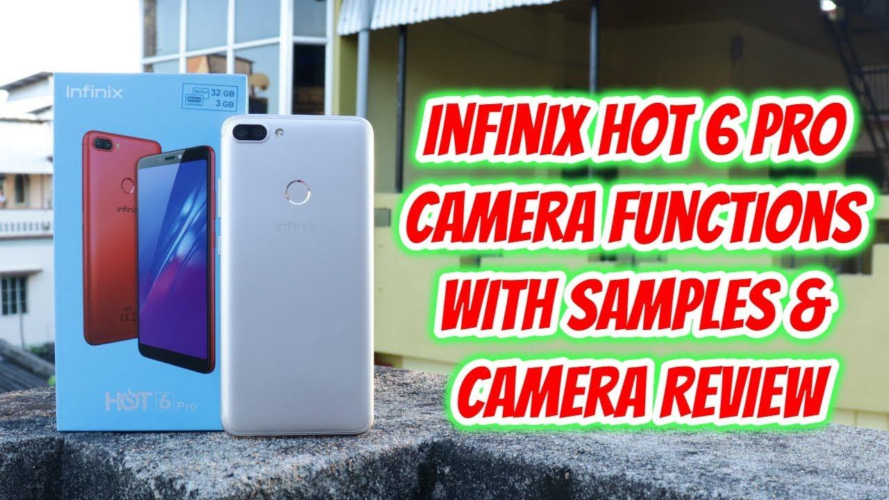 Infinix Hot 6 Pro Camera Functions with Samples & Camera Review (Hindi)