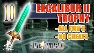 Final Fantasy 9 - EXCALIBUR II SpeedRun - NO CHEATS - ALL FMV's - Part 10 [GRAND DRAGONS]
