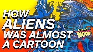 How ALIENS Was Almost a '90s Cartoon - Up at Noon