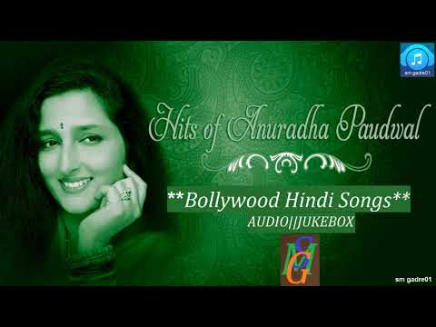 Best Of Anuradha Paudwal  Bollywood Hindi Jukebox Collection Songs 1