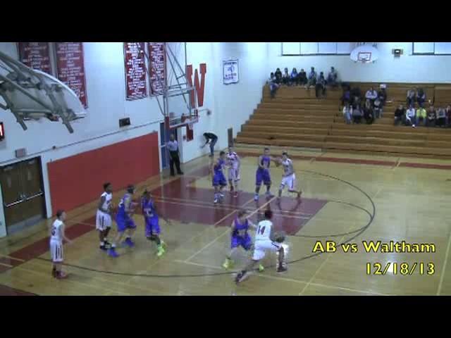 Acton Boxborough Varsity Boys Basketball @Waltham 12/18/13
